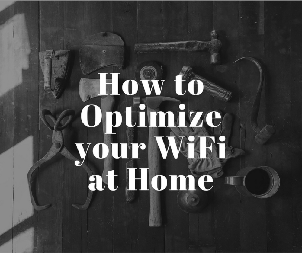 How to Optimize WiFi